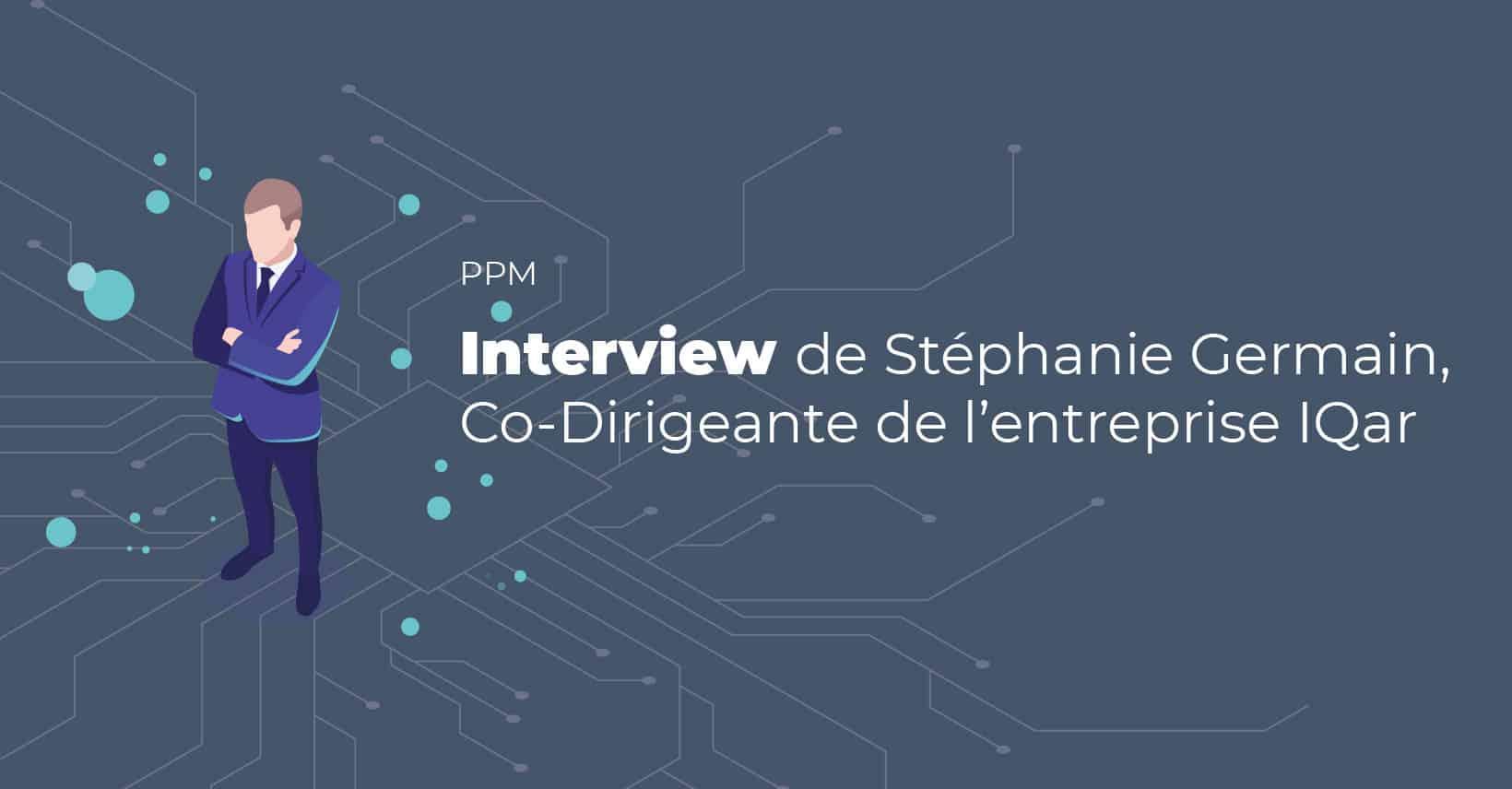 Interview Stephanie Germain Iqar